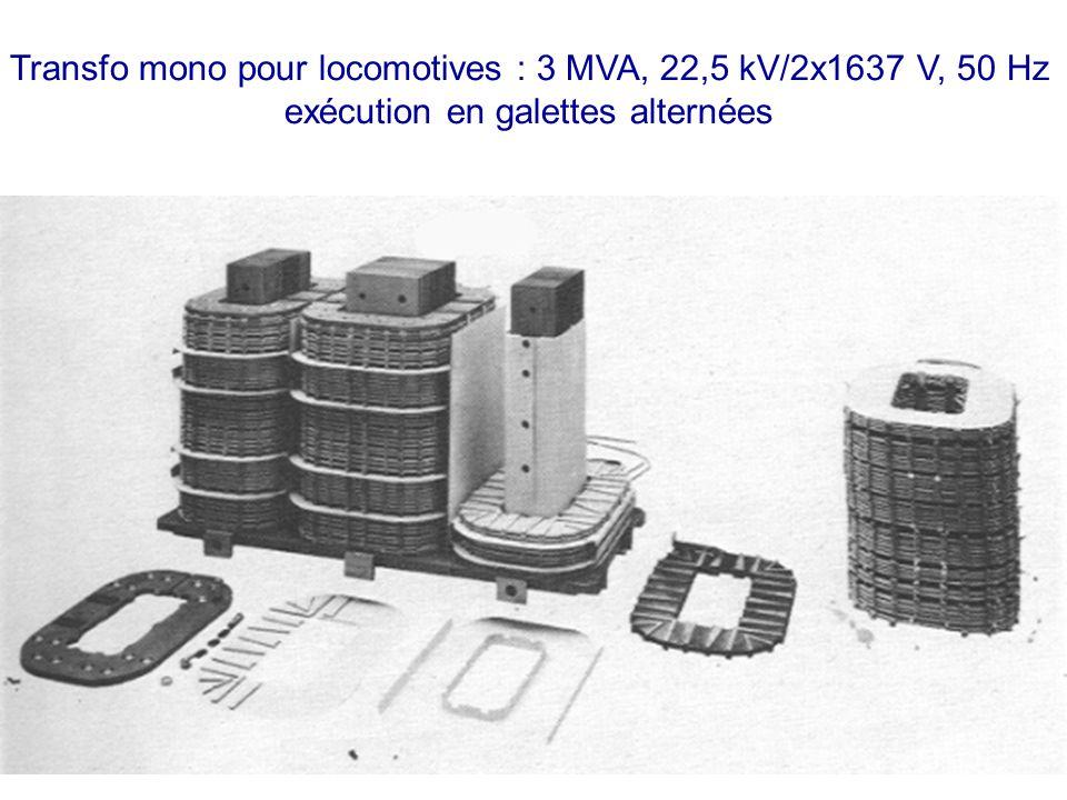 Transfo mono pour locomotives : 3 MVA, 22,5 kV/2x1637 V, 50 Hz
