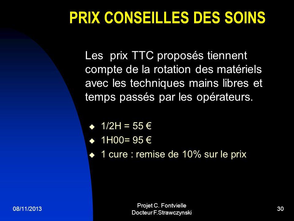 PRIX CONSEILLES DES SOINS