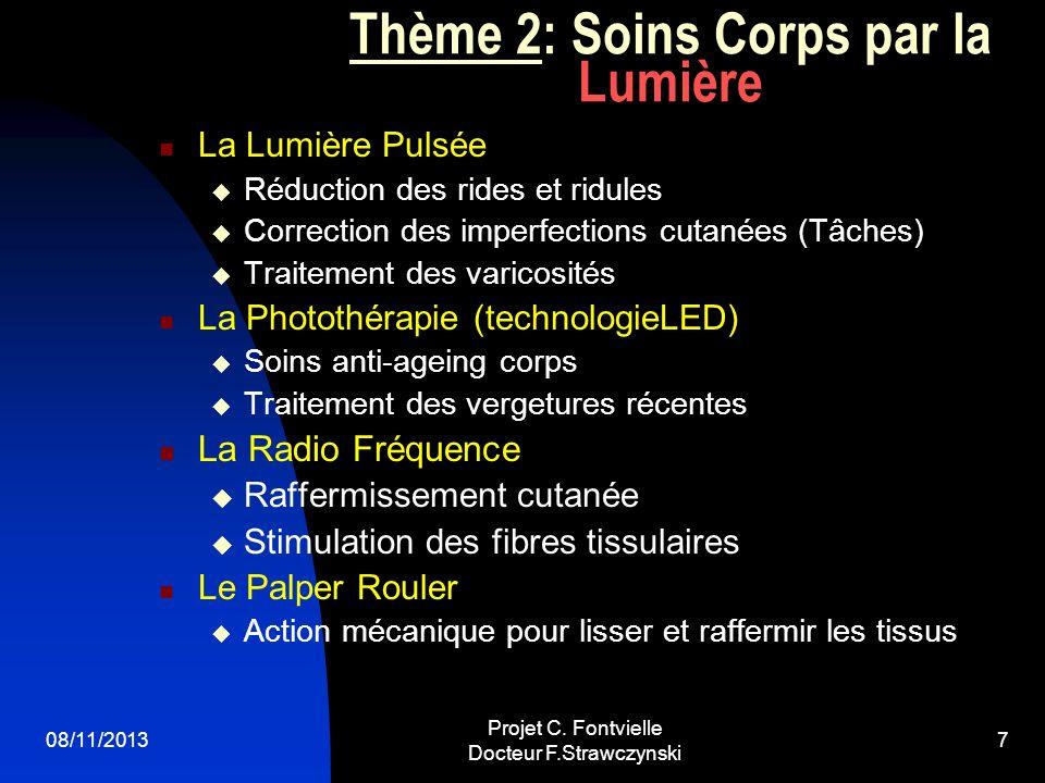Thème 2: Soins Corps par la Lumière