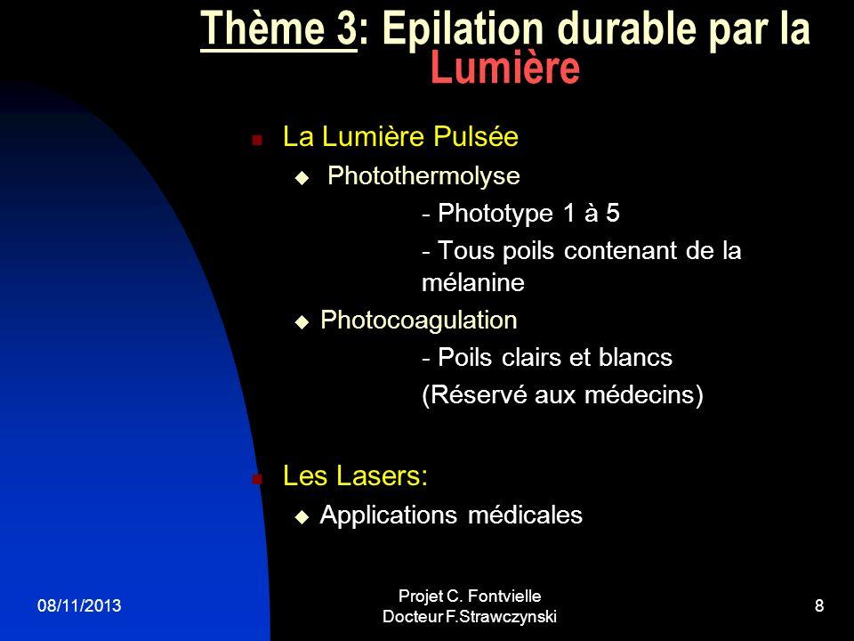 Thème 3: Epilation durable par la Lumière