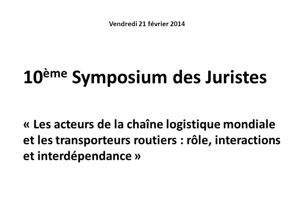 10ème Symposium des Juristes