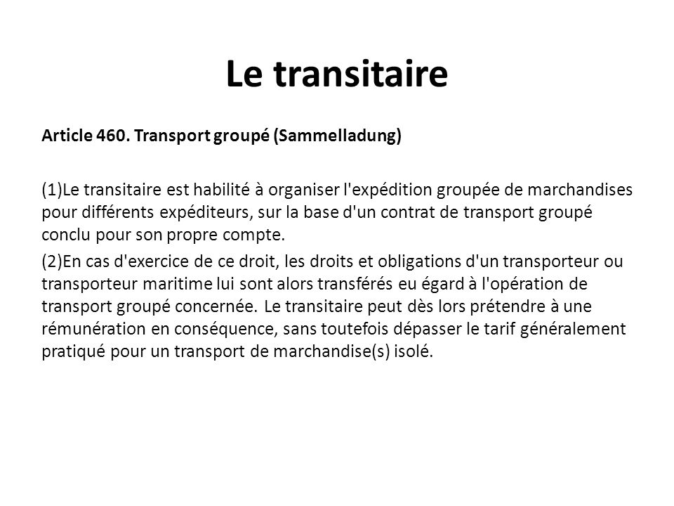 Le transitaire Article 460. Transport groupé (Sammelladung)