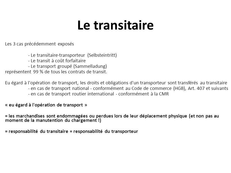 Le transitaire Les 3 cas précédemment exposés