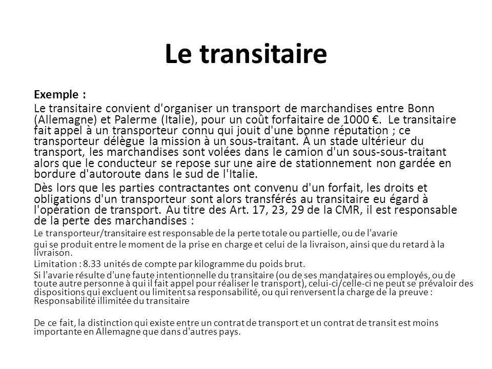 Le transitaire Exemple :