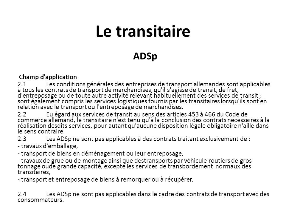 Le transitaire ADSp Champ d application