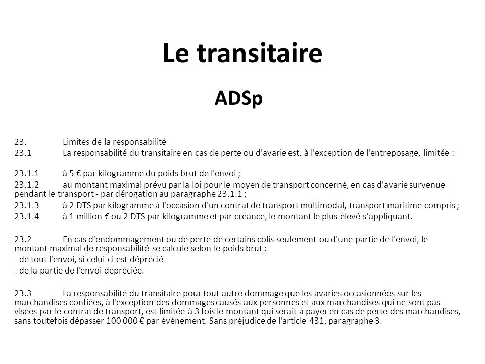 Le transitaire ADSp 23. Limites de la responsabilité
