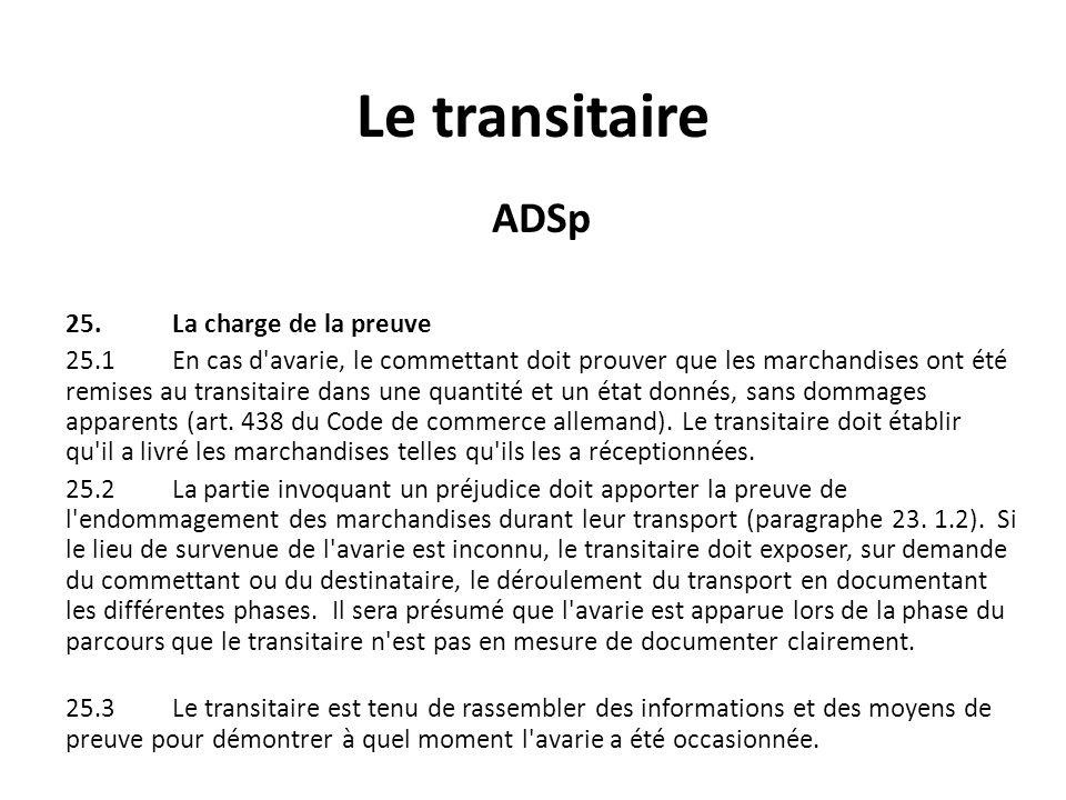Le transitaire ADSp 25. La charge de la preuve