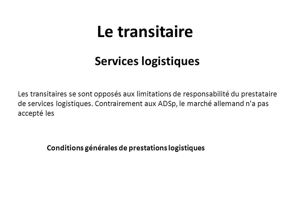 Le transitaire Services logistiques