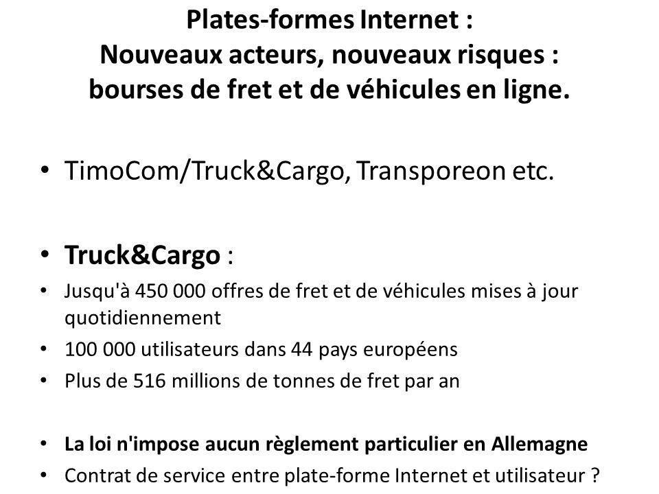 TimoCom/Truck&Cargo, Transporeon etc. Truck&Cargo :