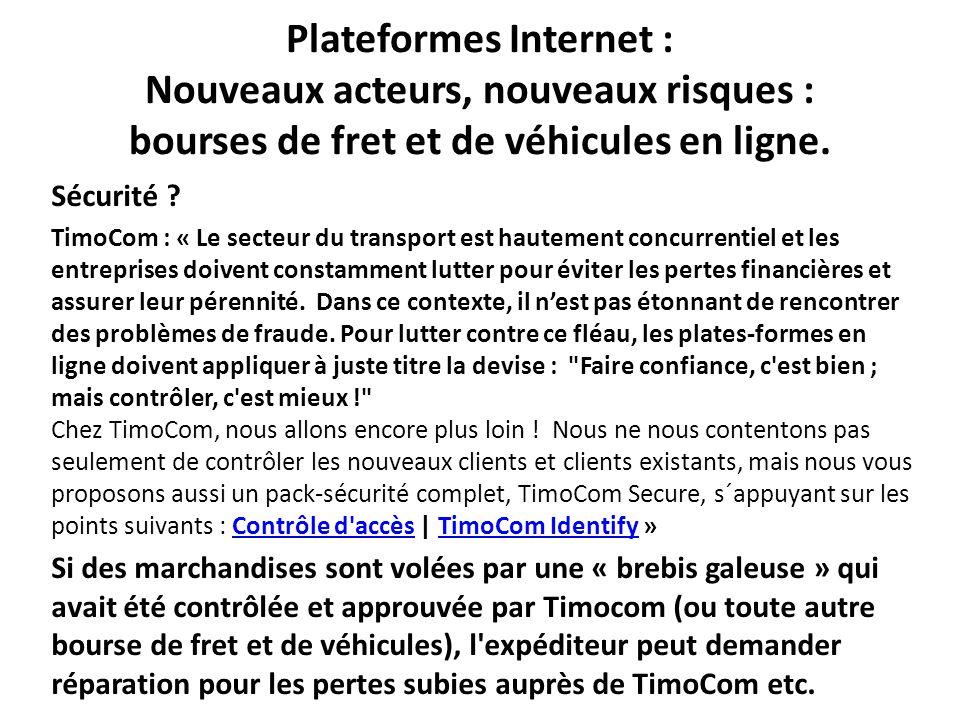 Plateformes Internet : Nouveaux acteurs, nouveaux risques : bourses de fret et de véhicules en ligne.