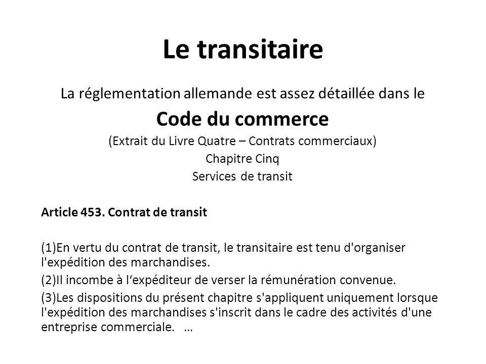 Le transitaire Code du commerce