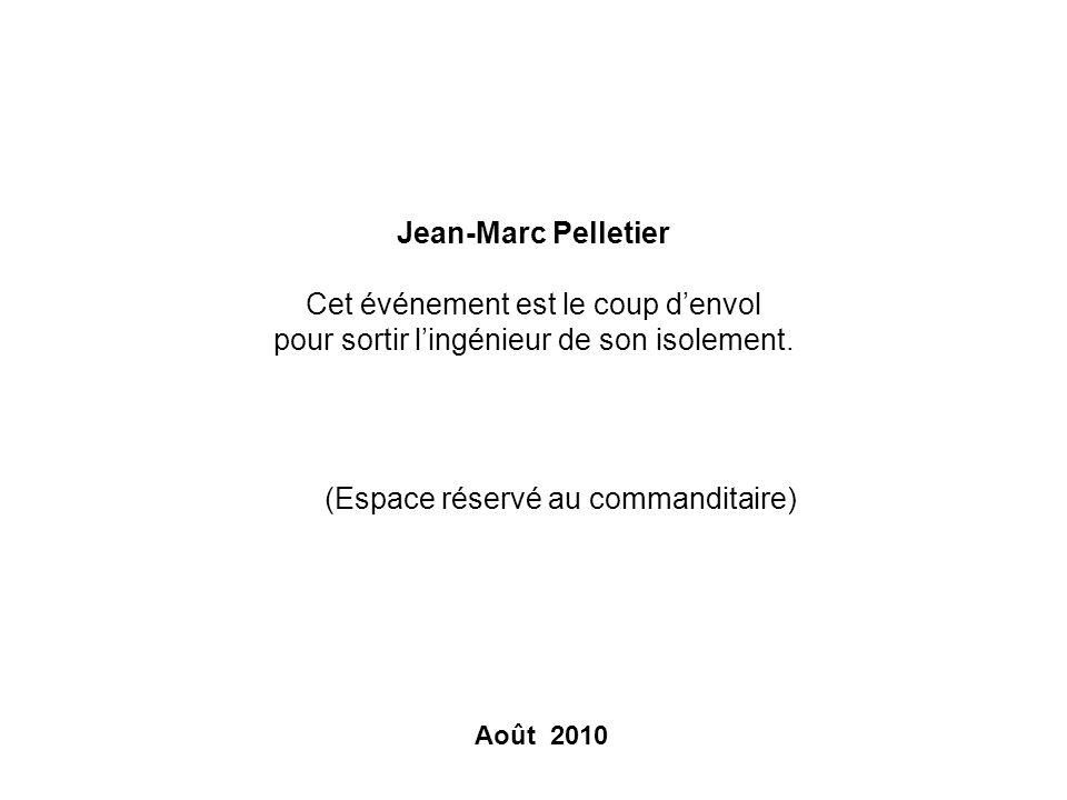Jean-Marc Pelletier Cet événement est le coup d'envol