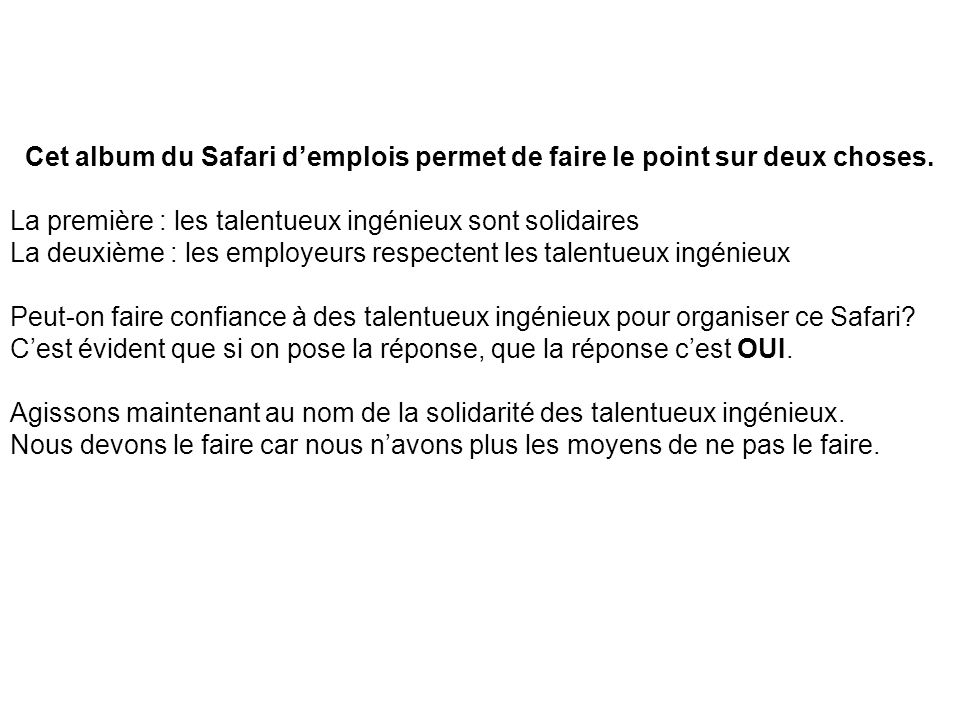 Cet album du Safari d'emplois permet de faire le point sur deux choses.