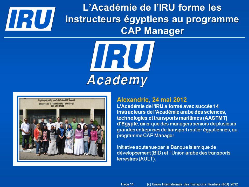 L'Académie de l'IRU forme les instructeurs égyptiens au programme CAP Manager
