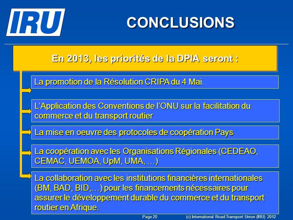 En 2013, les priorités de la DPIA seront :