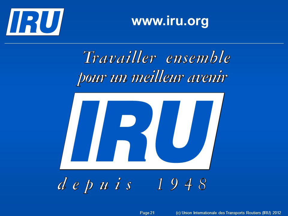 www.iru.org (c) Union Internationale des Transports Routiers (IRU) 2012