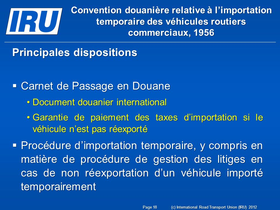 Principales dispositions Carnet de Passage en Douane