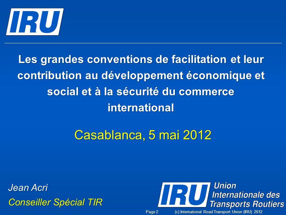 Les grandes conventions de facilitation et leur contribution au développement économique et social et à la sécurité du commerce international
