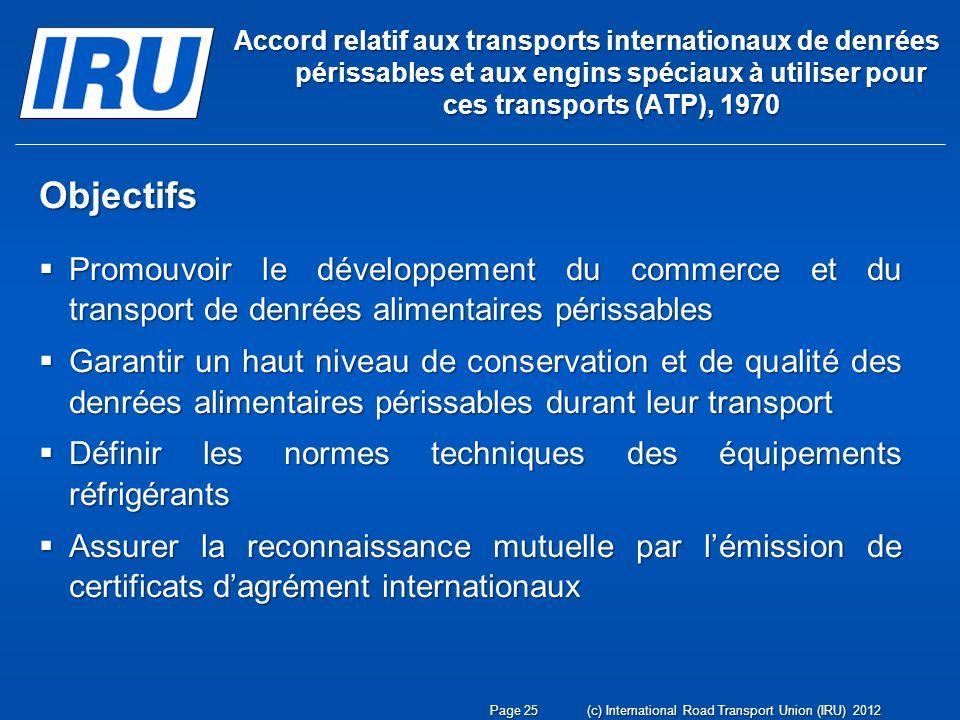 Accord relatif aux transports internationaux de denrées périssables et aux engins spéciaux à utiliser pour ces transports (ATP), 1970