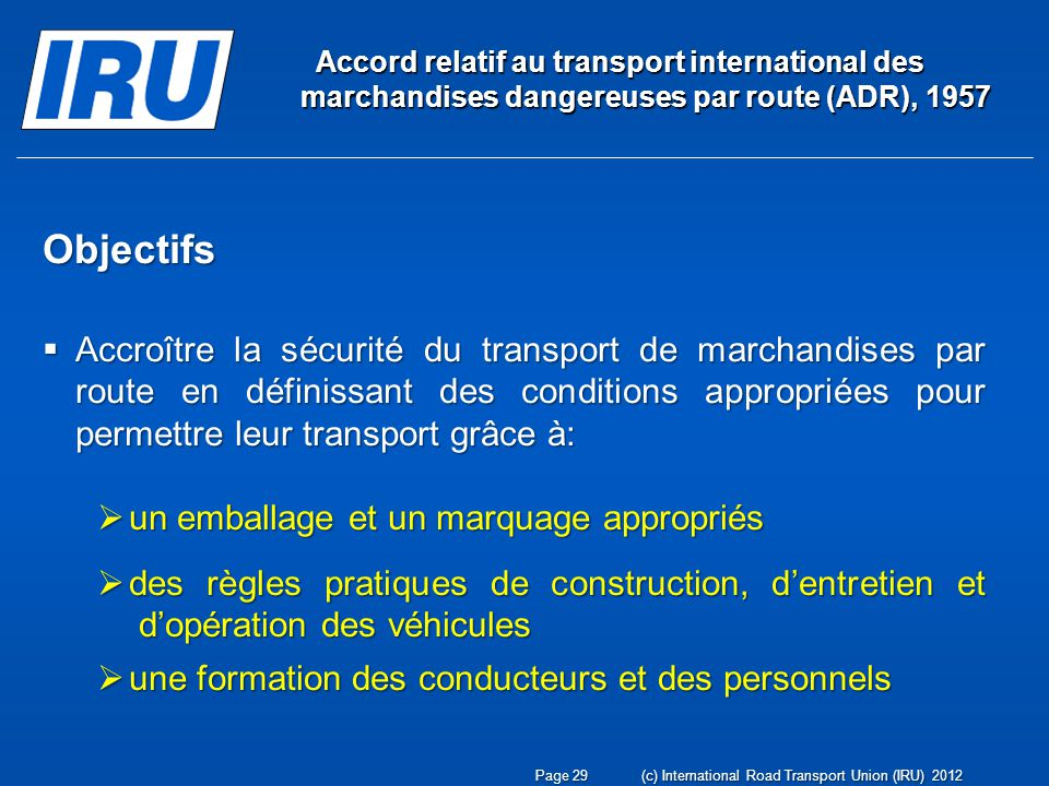Accord relatif au transport international des marchandises dangereuses par route (ADR), 1957