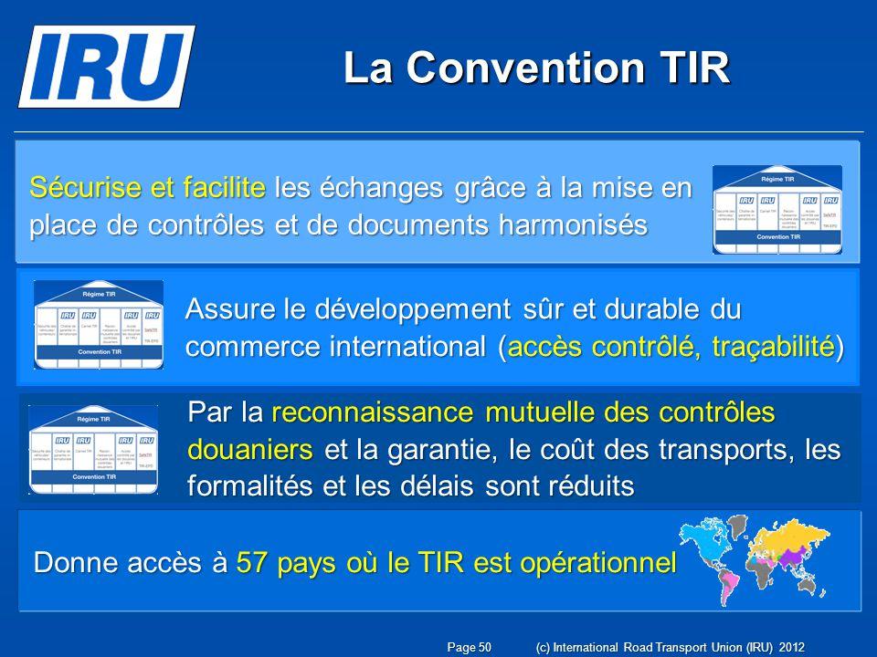 La Convention TIR Sécurise et facilite les échanges grâce à la mise en place de contrôles et de documents harmonisés.