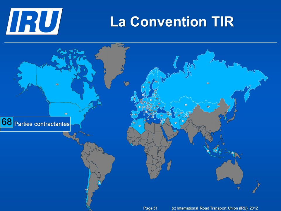 La Convention TIR 68 Parties contractantes