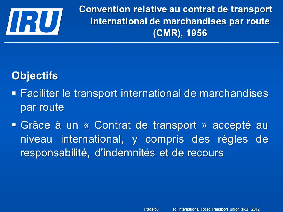 Faciliter le transport international de marchandises par route