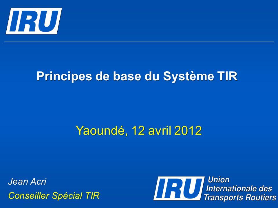 Principes de base du Système TIR