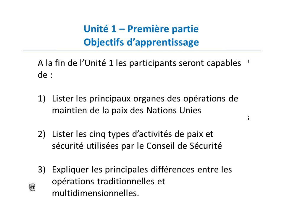 Unité 1 – Première partie Objectifs d'apprentissage