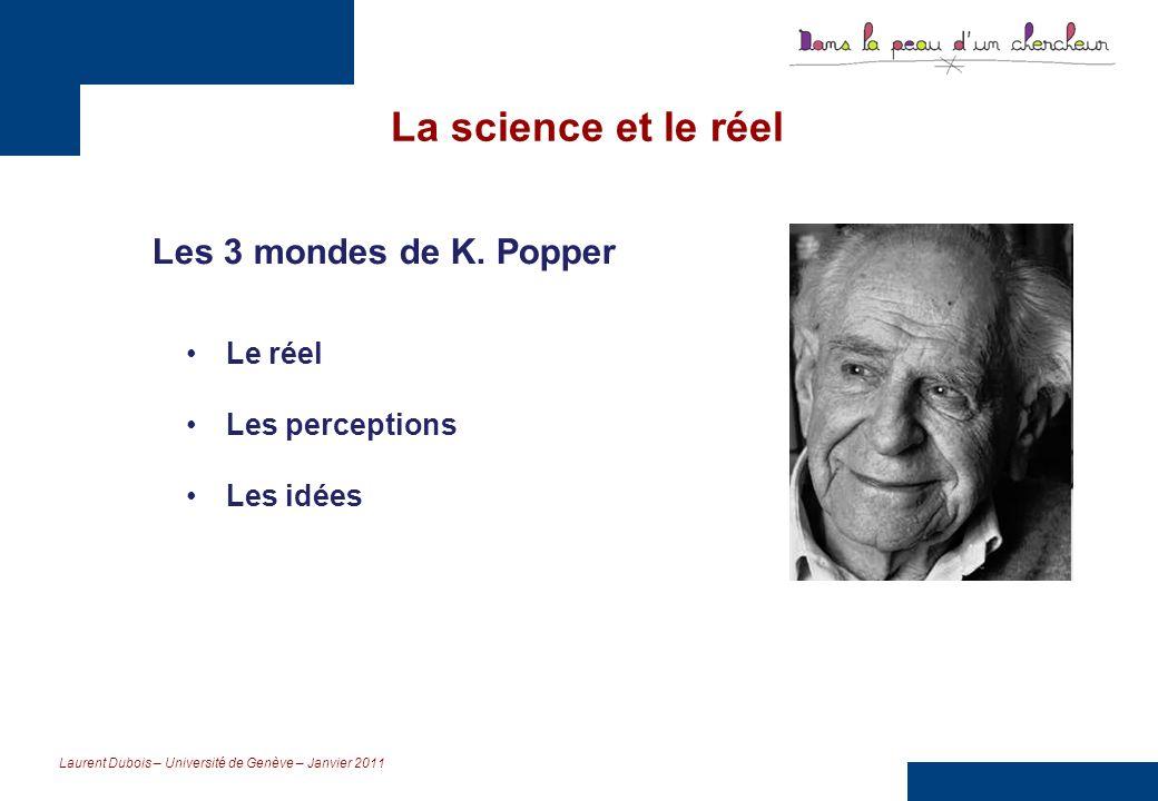 La science et le réel Les 3 mondes de K. Popper Le réel