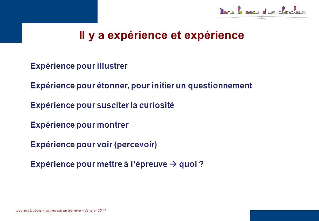 Il y a expérience et expérience