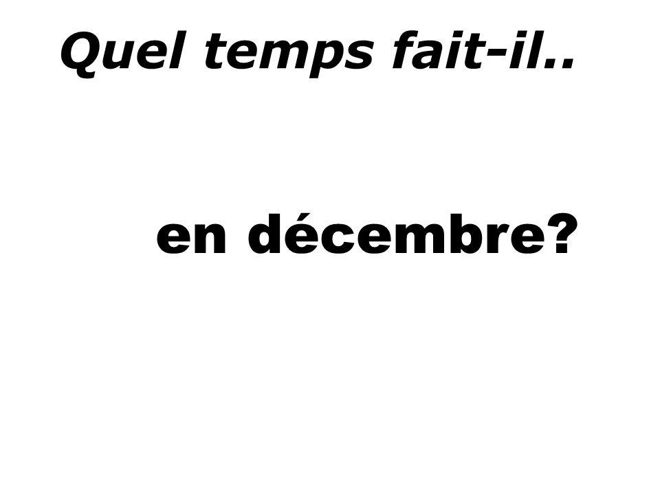 Quel temps fait-il.. en décembre