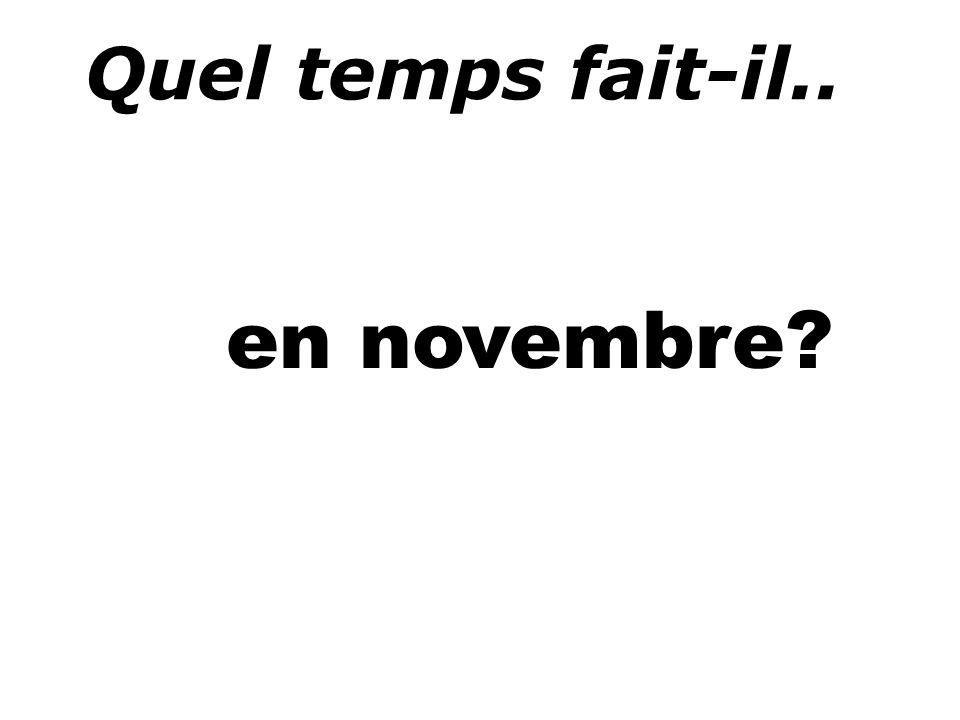 Quel temps fait-il.. en novembre