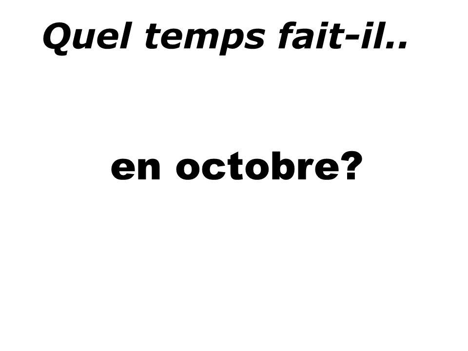 Quel temps fait-il.. en octobre
