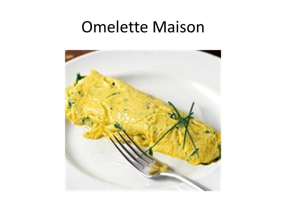 Omelette Maison