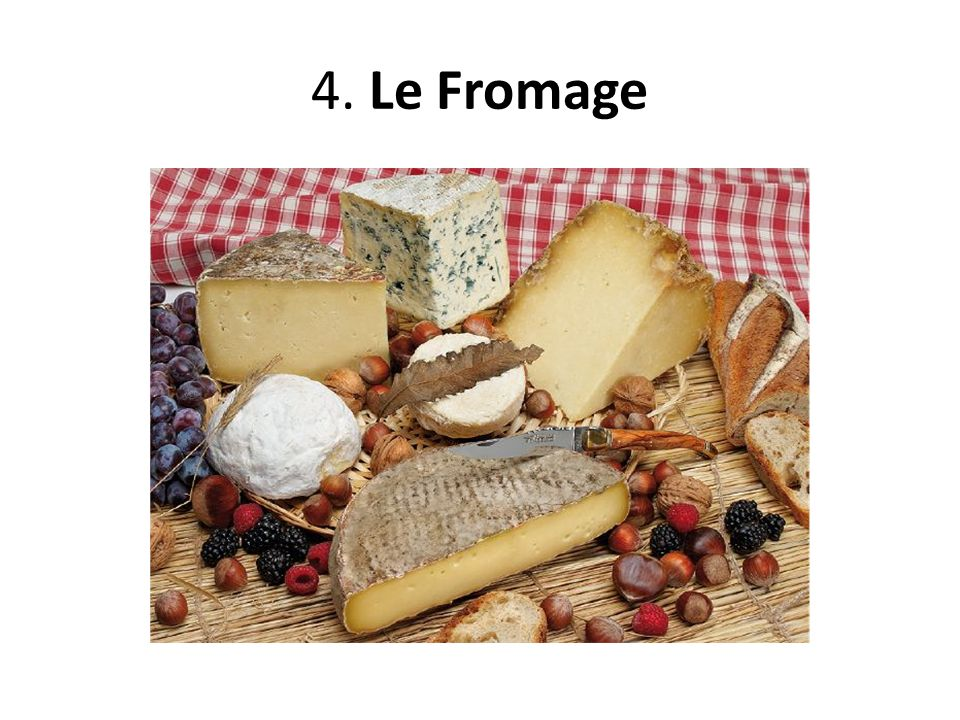 4. Le Fromage