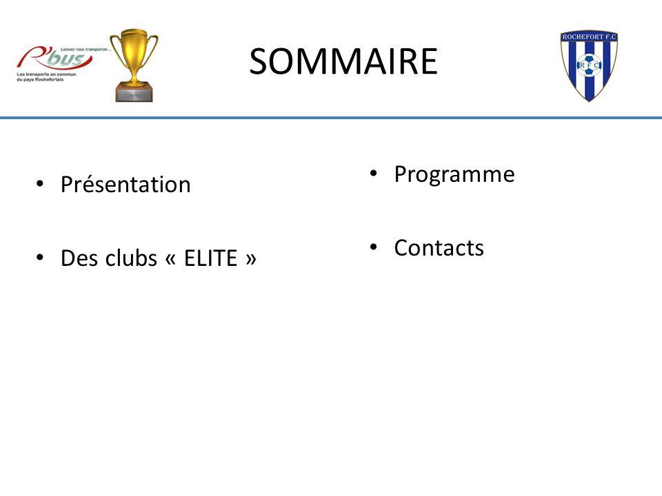 SOMMAIRE Programme Contacts Présentation Des clubs « ELITE »