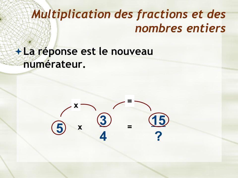 Multiplication des fractions et des nombres entiers