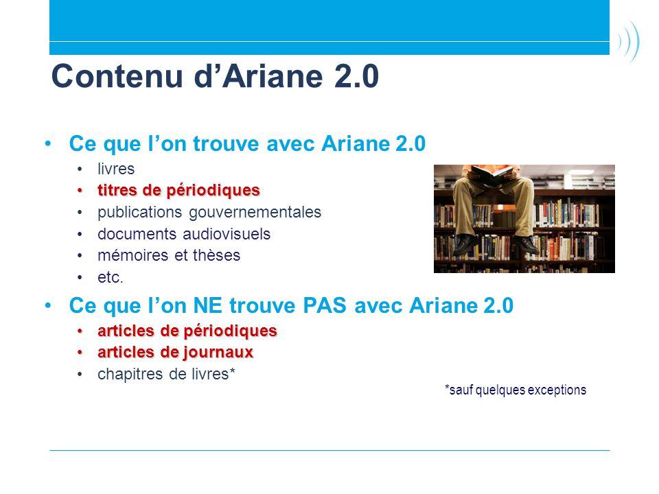 Contenu d'Ariane 2.0 Ce que l'on trouve avec Ariane 2.0
