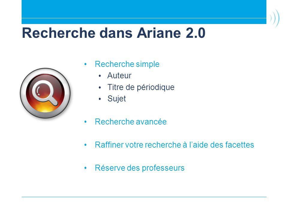 Recherche dans Ariane 2.0 Recherche simple Auteur Titre de périodique