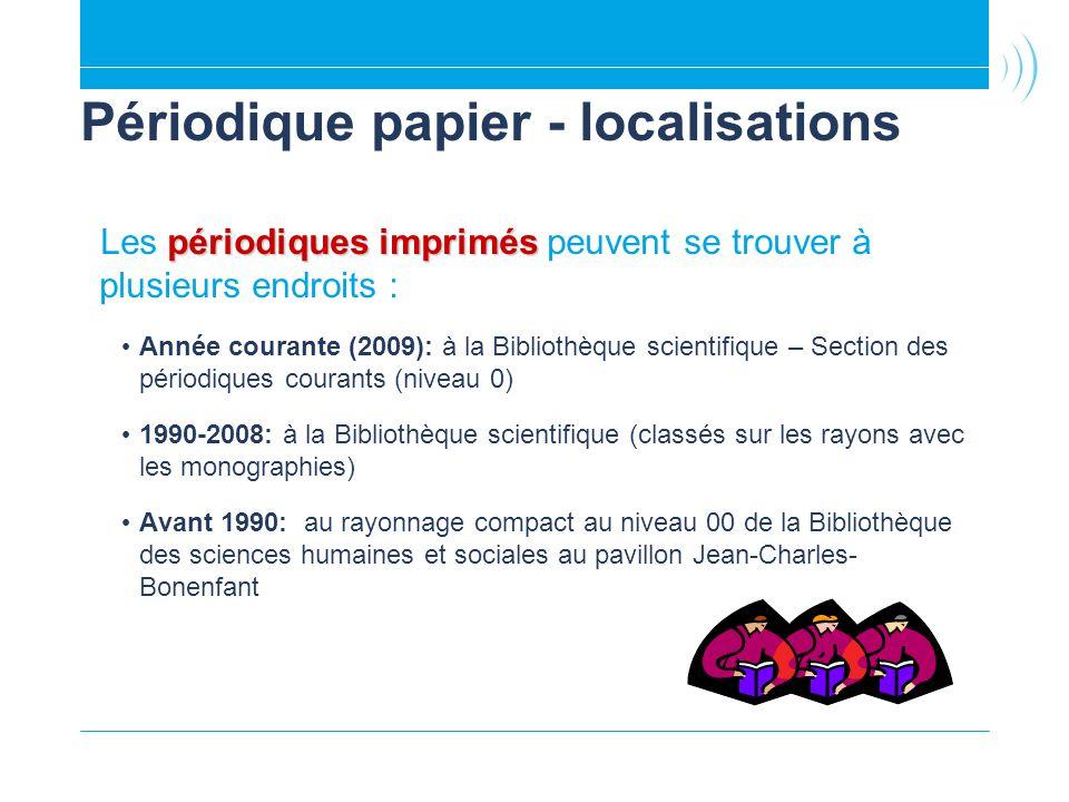 Périodique papier - localisations
