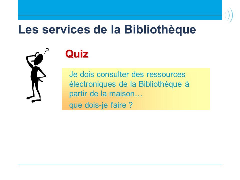 Les services de la Bibliothèque