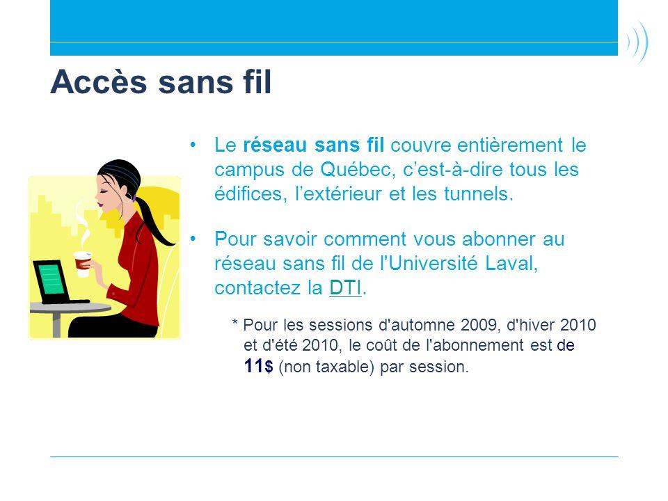 Accès sans fil Le réseau sans fil couvre entièrement le campus de Québec, c'est-à-dire tous les édifices, l'extérieur et les tunnels.