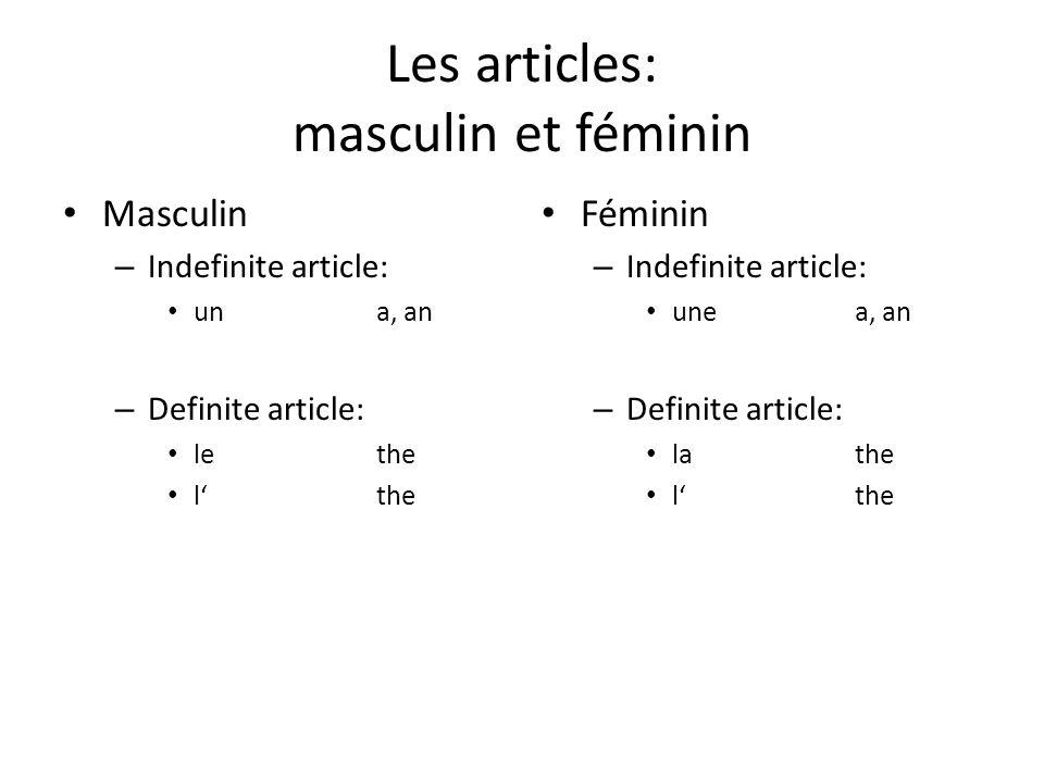 Les articles: masculin et féminin