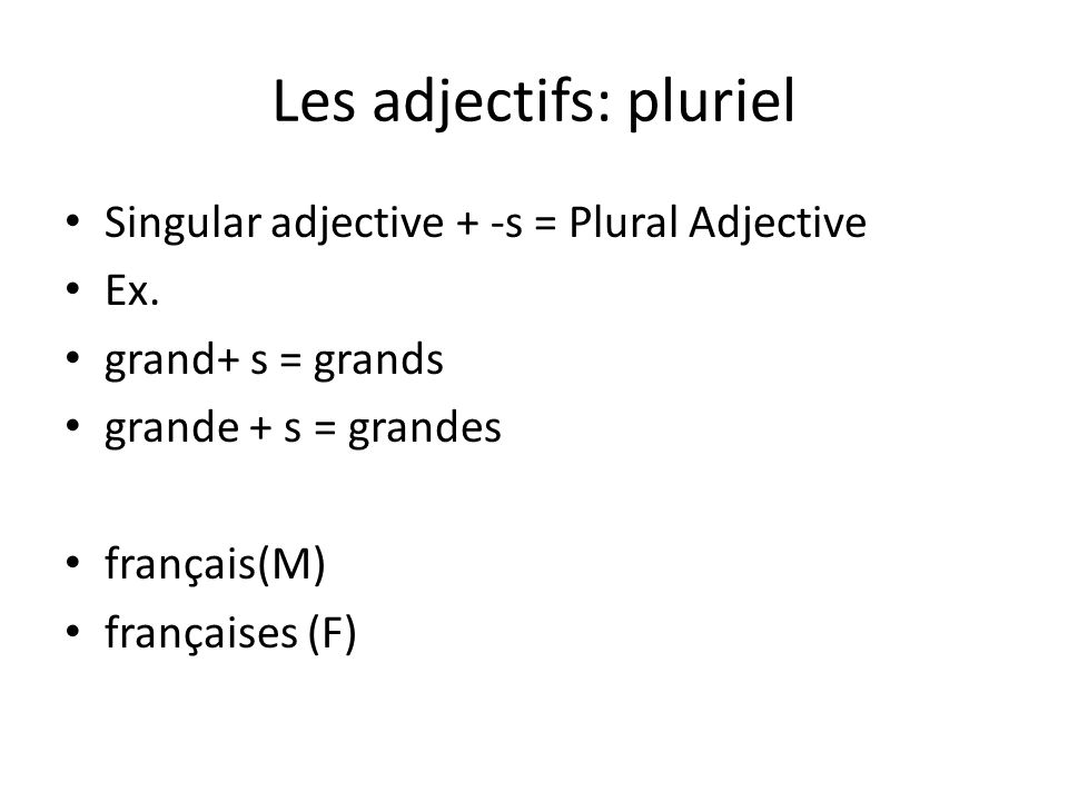 Les adjectifs: pluriel