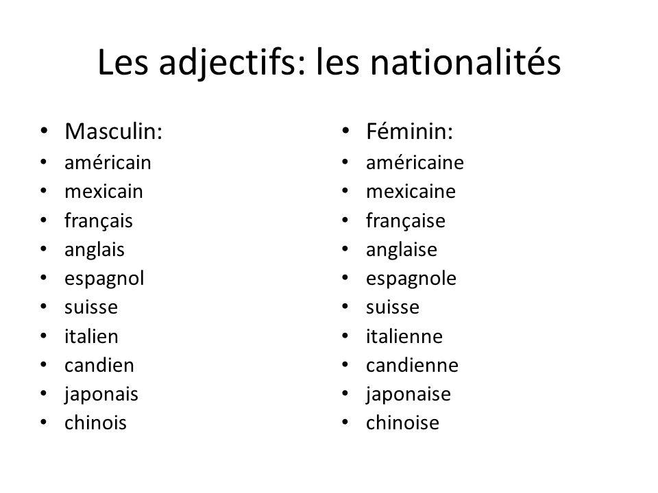 Les adjectifs: les nationalités