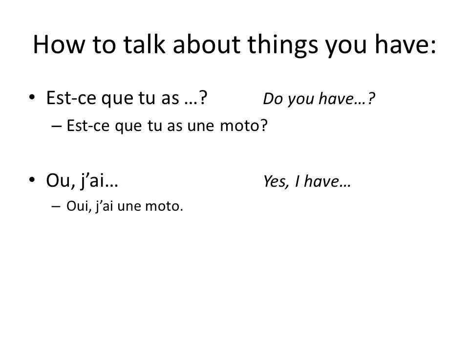 How to talk about things you have: