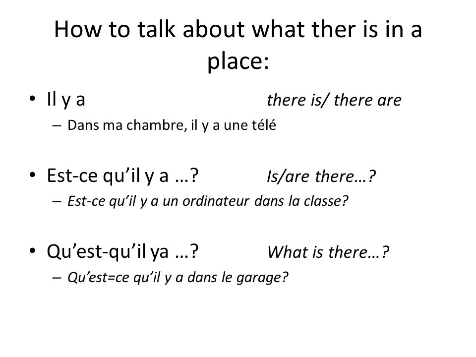 How to talk about what ther is in a place:
