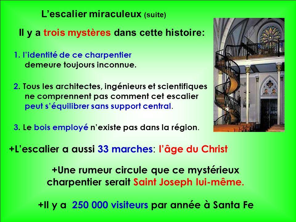 L'escalier miraculeux (suite)