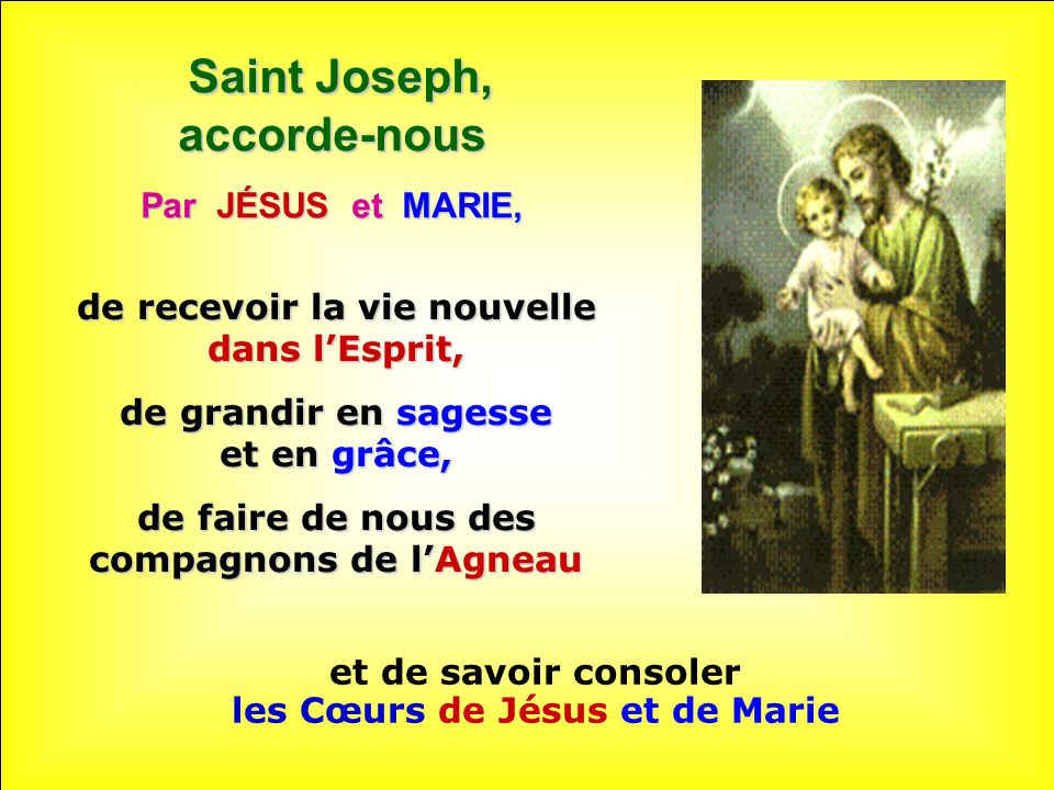 Saint Joseph, accorde-nous